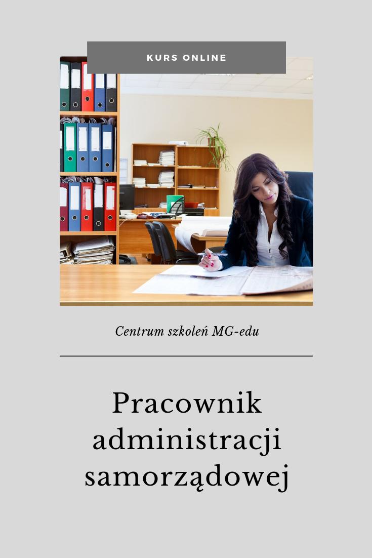 Kurs Pracownik administracji samorządowej